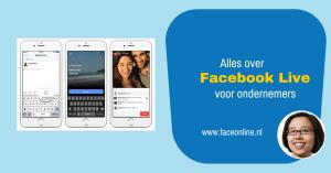 Alles over Facebook Live voor ondernemers