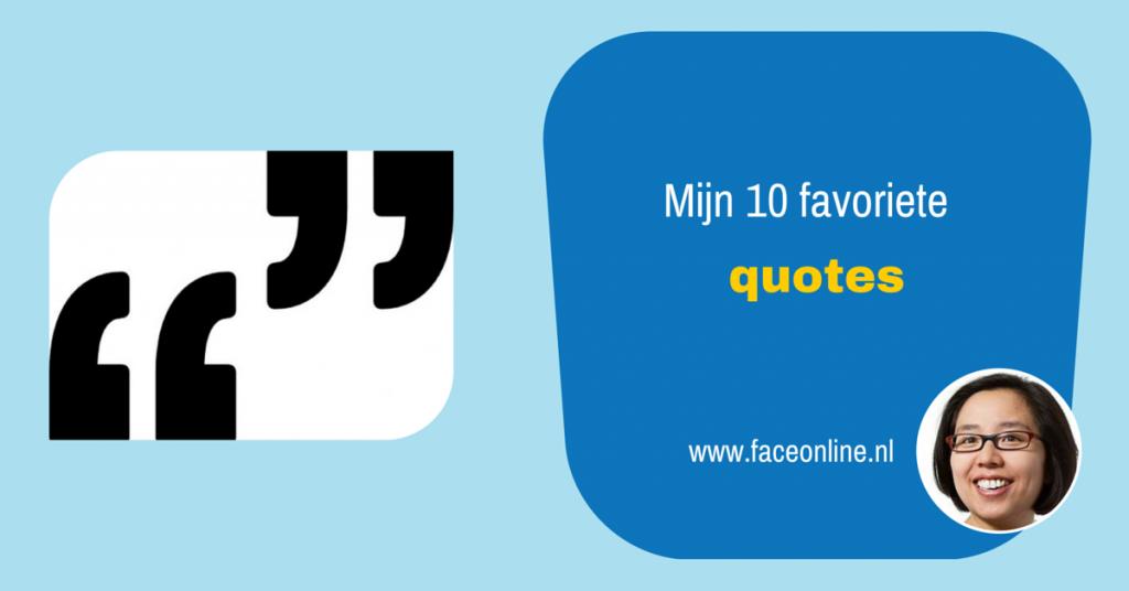Ter inspiratie Mijn 10 favoriete quotes