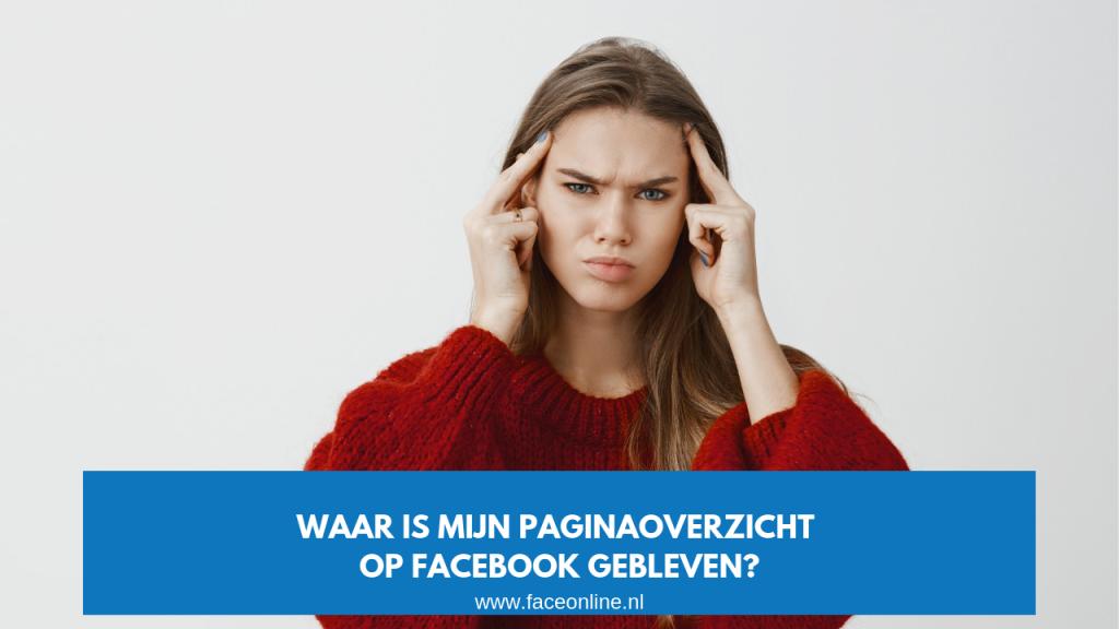 Waar is mijn paginaoverzicht op Facebook gebleven - Maureen Mulder - maureenmulder.nl
