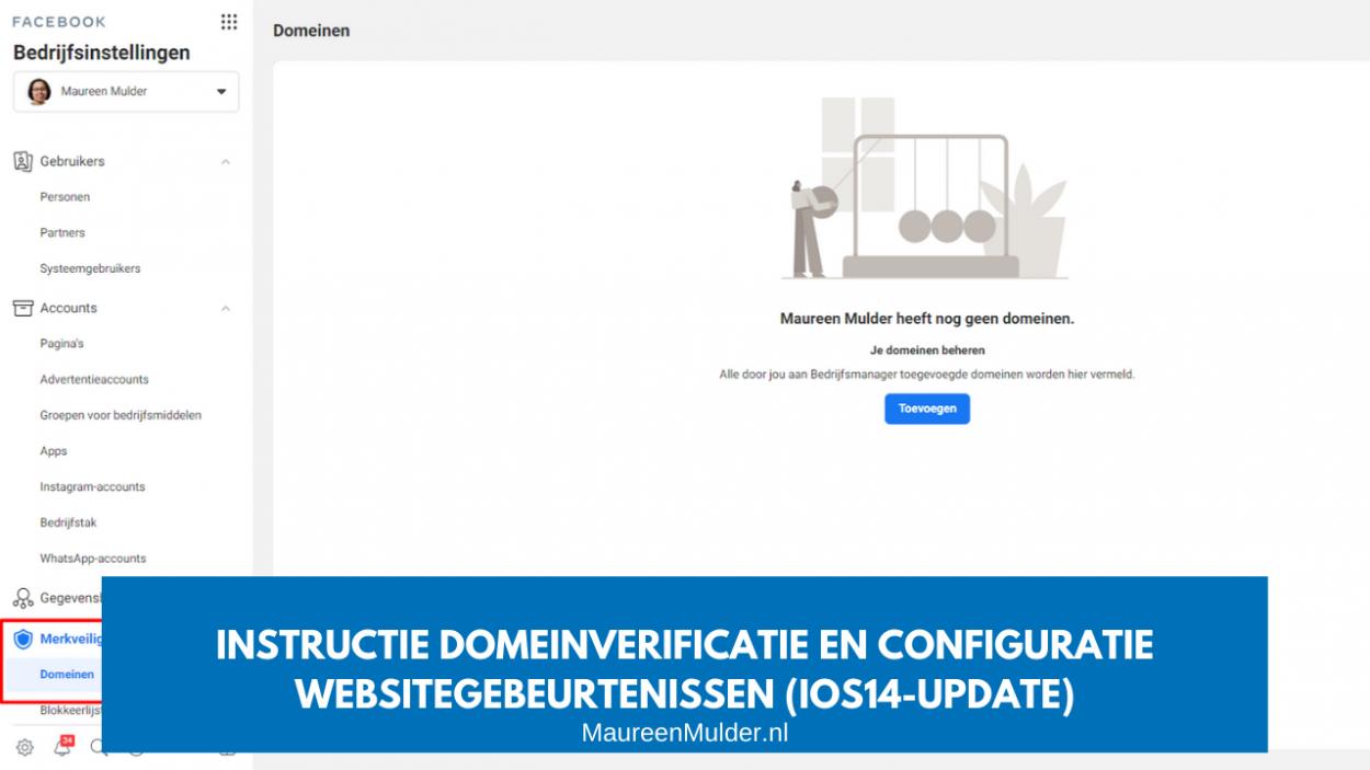 instructie domeinverificatie en configuratie websitegebeurtenissen iOS14 apple update Maureen Mulder